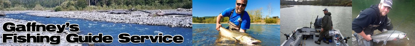 Gaffney Fishing - Washington Steelhead Fishing Guide Service